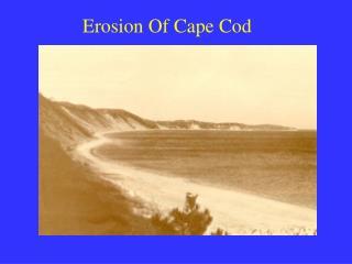 Erosion Of Cape Cod