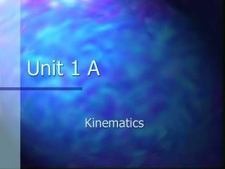 Unit 1 A