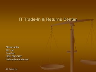 IT Trade-In & Returns Center
