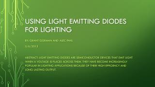 Using light emitting diodes for lighting