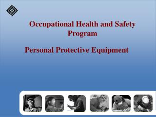 Occupational Health and Safety Program