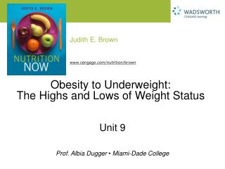 Obesity to Underweight: The Highs and Lows of Weight Status