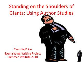 Standing on the Shoulders of Giants: Using Author Studies
