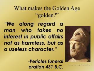 "What makes the Golden Age ""golden?"""