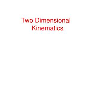 Two Dimensional 