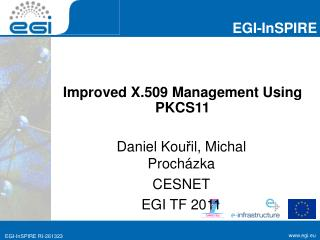 Improved X.509 Management Using PKCS11
