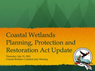 Coastal Wetlands Planning, Protection and Restoration Act Update