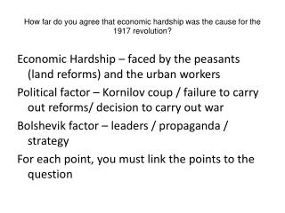 How far do you agree that economic hardship was the cause for the 1917 revolution?