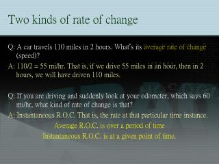 Two kinds of rate of change