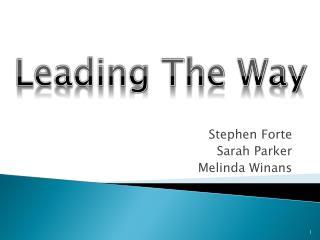 Stephen Forte Sarah Parker Melinda Winans