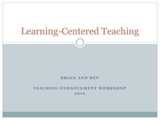 Learning-Centered Teaching