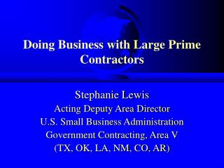 Doing Business with Large Prime Contractors