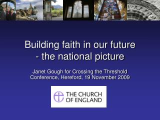 Building faith in our future - the national picture