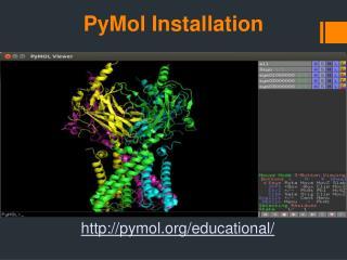 PyMol  Installation