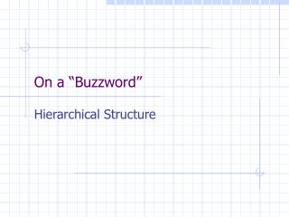 "On a ""Buzzword"""