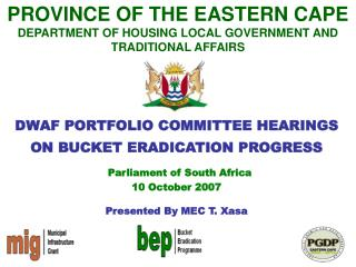 PROVINCE OF THE EASTERN CAPE  DEPARTMENT OF HOUSING LOCAL GOVERNMENT AND  TRADITIONAL AFFAIRS