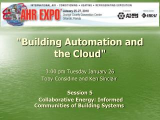 """""""Building Automation and the Cloud"""""""