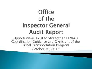 Office  of the  Inspector General  Audit Report