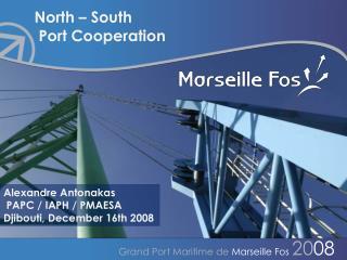 Grand Port Maritime de  Marseille Fos  20 08