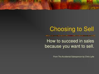 Choosing to Sell