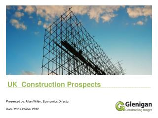 UK  Construction Prospects