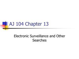 AJ 104 Chapter 13