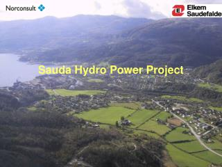 Sauda Hydro Power Project
