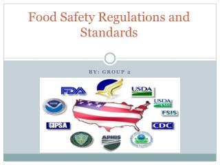 Food Safety Regulations  and  Standards