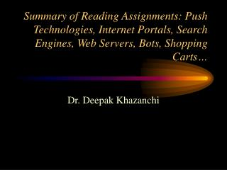 Summary of Reading Assignments: Push Technologies