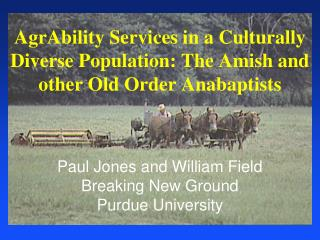 AgrAbility Services in a Culturally Diverse Population: The Amish and other Old Order Anabaptists