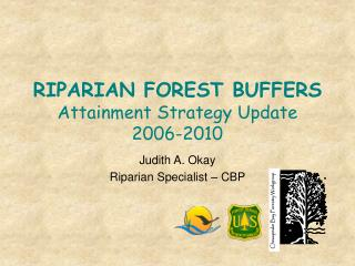RIPARIAN FOREST BUFFERS Attainment Strategy Update 2006-2010