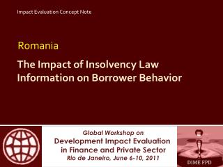 The Impact  of Insolvency  Law Information on Borrower Behavior