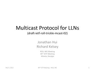 Multicast Protocol for LLNs (draft-ietf-roll-trickle-mcast-02)