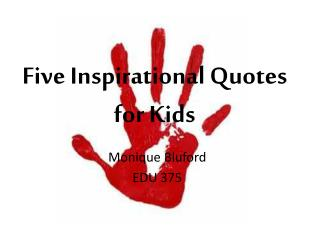 Five Inspirational Quotes for Kids