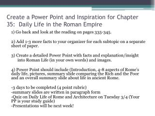 Create a Power Point and Inspiration for Chapter 35:  Daily Life in the Roman Empire