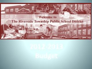 2012-2013 Budget