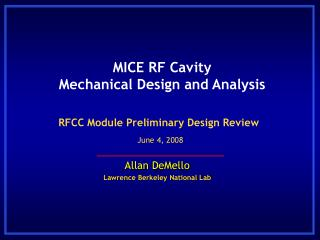 MICE RF Cavity  Mechanical Design and Analysis