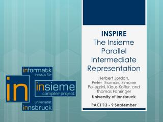 INSPIRE The  Insieme  Parallel Intermediate Representation