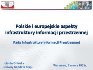 Polskie i europejskie aspekty infrastruktury informacji przestrzennej