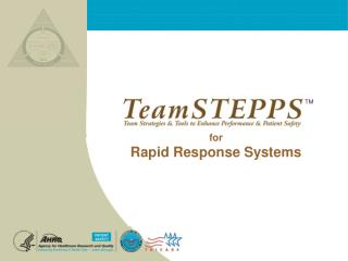 for Rapid Response Systems