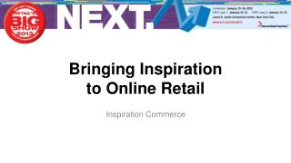 Bringing Inspiration  to Online Retail