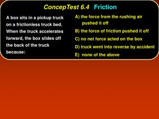 ConcepTest 6.4 Friction