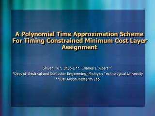A Polynomial Time Approximation Scheme For Timing Constrained Minimum Cost Layer Assignment