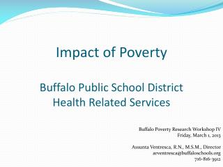 Impact of Poverty  Buffalo Public School District Health Related Services