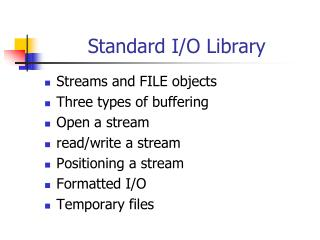 Standard I/O Library