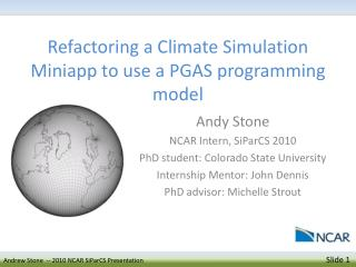 Refactoring a Climate Simulation  Miniapp  to use a PGAS programming model