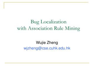 Bug Localization  with Association Rule Mining