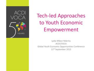 Tech-led  A pproaches to Youth  E conomic  E mpowerment