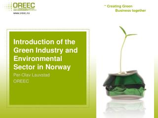 Introduction of the Green Industry and Environmental Sector in Norway