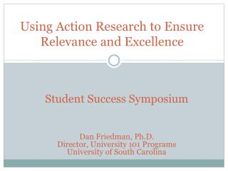 Using Action Research to Ensure Relevance and Excellence